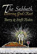 The Sabbath: Entering God's Rest Paperback