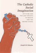 The Catholic Social Imagination Paperback