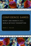 Confidence Games Paperback