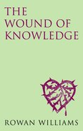 The Wound of Knowledge Paperback