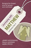 Journeying With Matthew: Lectionary Year a Paperback