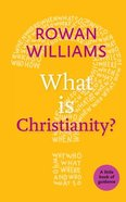 What is Christianity? (Little Book Of Guidance Series) Paperback