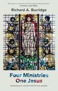 Four Ministries, One Jesus: Exploring Your Vocation With the Four Gospels Paperback