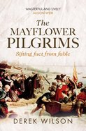 The Mayflower Pilgrims: Sifting Fact From Fable Paperback