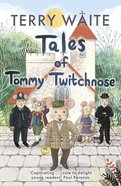 The Tales of Tommy Twitchnose Paperback