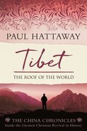 Tibet: The Roof of the World (China Chronicles Series) Paperback