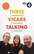 Three Vicars Talking Hardback