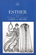 Esther (Anchor Yale Bible Commentaries Series) Paperback