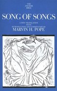 Song of Songs (Anchor Yale Bible Commentaries Series) Paperback