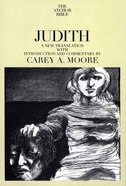 Judith (Anchor Yale Bible Commentaries Series) Paperback
