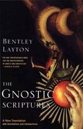The Gnostic Scriptures Paperback