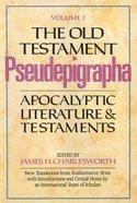The Old Testament Pseudepigrapha (Vol 1) Hardback