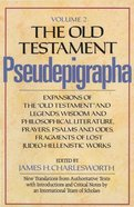 The Old Testament Pseudepigrapha (Vol 2) Hardback