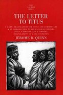 The Letter to Titus (Anchor Yale Bible Commentaries Series) Paperback