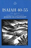 Isaiah 40-55 (Anchor Yale Bible Commentaries Series) Hardback