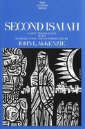 Second Isaiah (Anchor Yale Bible Commentaries Series) Hardback