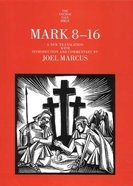 Mark 8-16 (Anchor Yale Bible Commentaries Series) Hardback