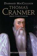 Thomas Cranmer: A Life Paperback
