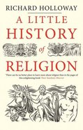 A Little History of Religion Paperback