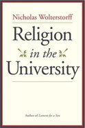 Religion in the University Hardback