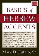 Basics of Hebrew Accents Paperback