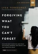 Forgiving What You Can't Forget: Discover How to Move On, Make Peace With Painful Memories and Create a Life That's Beautiful Again (Video Study) DVD