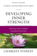 Developing Inner Strength (Life Principles Study Series) eBook