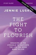 The Fight to Flourish Study Guide eBook