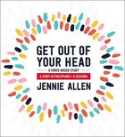 Get Out of Your Head: A Study in Philippians (Leader Guide) Paperback
