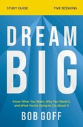 Dream Big (Study Guide) Paperback