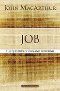 Job (Macarthur Bible Study Series) eBook