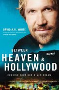 Between Heaven and Hollywood eBook