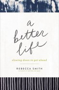A Better Life eBook