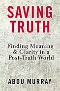 Saving Truth Study Guide eBook