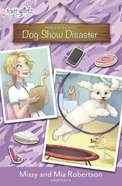 Dog Show Disaster (Faithgirlz! Princess In Camo Series) eBook