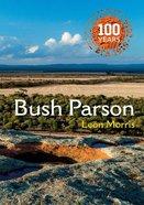 Bush Parson (Black And White Edition) Paperback