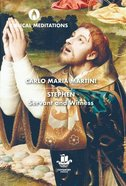 Stephen: Servant and Witness (Biblical Meditations Series) Hardback