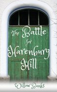 The Battle For Harenburg Hill Paperback