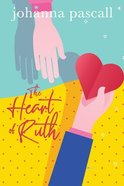 The Heart of Ruth Paperback