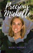 Precious Michelle: A Sister Reminisces a Life Lost to Suicide Paperback