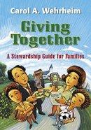 Giving Together Paperback