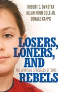 Losers, Loners, and Rebels Paperback