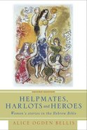 Helpmates, Harlots, and Heroes (Second Edition) Paperback