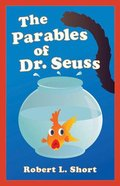 The Parables of Dr. Seuss Paperback