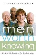 Men Worth Knowing Paperback