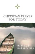 Christian Prayer For Today (For Today Series) Paperback