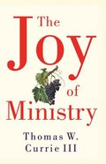 The Joy of Ministry Paperback