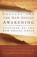 Prayers For the New Social Awakening Hardback