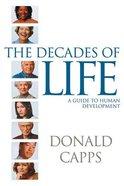 Decades of Life Paperback