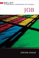 Job (Belief: Theological Commentary On The Bible Series) Hardback